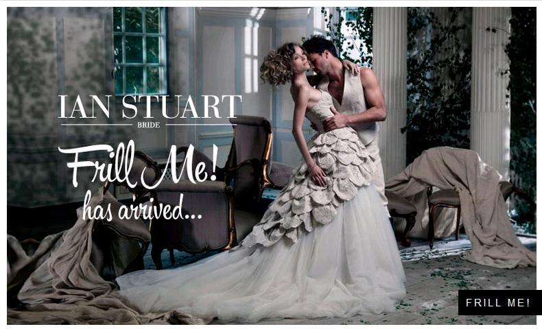 Ian Stuart collezione 2014 Frill Me abiti sposa
